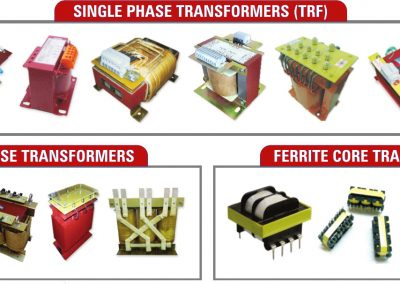SINGLE PHASE TRF | THREE PHASE TRF | FERRITE CORE TRF